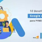 Los 10 beneficios de Google AdWords para PYMES